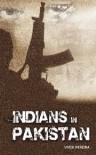 Indians in Pakistan - Vivek Pereira