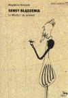 Sensy błądzenia. La Mancha i jej peryferie - Magdalena Barbaruk
