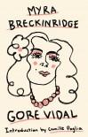 Myra Breckinridge - Gore Vidal, Camille Paglia