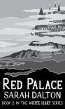 Red Palace - Sarah Dalton