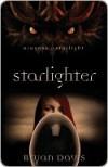Starlighter - Bryan Davis