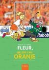 Fleur, heldin van Oranje - Gerard van Gemert, Luc Verschuuren