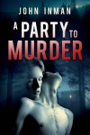 A Party to Murder - John Inman