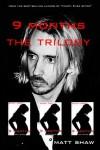 9 Months Trilogy - Matt Shaw
