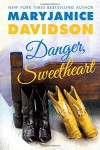 Danger, Sweetheart - MaryJanice Davidson