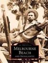 Melbourne Beach and Indialantic Florida - Frank J. Thomas