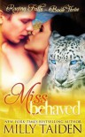 Miss Behaved (Raging Falls) (Volume 3) - Milly Taiden