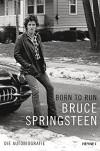 Born to Run: Die Autobiografie - Bruce Springsteen, Teja Schwaner, Alexander Wagner, Urban Hofstetter, Daniel Müller