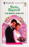 The Bridal Bargain (Virgin Bride) - Stella Bagwell