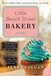 Little Beach Street Bakery: A Novel - Jenny Colgan