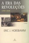 A Era das Revoluções: 1789-1848 (Brochure) - Eric J. Hobsbawm