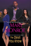 The Devil You Know (Lonely Heart, Deadly Heart) - Mary Monroe