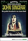 John Sinclair - Folge 1948: Die Hexenbibel - Eric Wolfe
