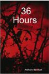 36 Hours - Anthony Barnhart