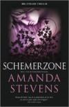 Schemerzone - Amanda Stevens, Karin de Haas