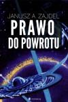 Prawo do powrotu - Janusz Andrzej Zajdel