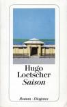 Saison - Hugo Loetscher
