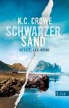 Schwarzer Sand: Neuseeland-Krimi - K. C. Crowe