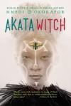 Akata Witch - Nnedi Okorafor