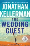 The Wedding Guest - Jonathan Kellerman