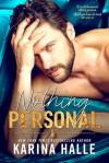 Nothing Personal  - Karina Halle