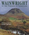 Wainwright in the Valleys of Lakeland - Alfred Wainwright