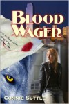 Blood Wager (Blood Destiny #1) - Connie Suttle