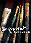 Gunpoint - Felisblanco
