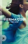 Ferma così - Nina Lacour