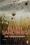 Die Vergessenen: Roman - Ellen Sandberg