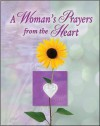 A Woman's Prayers from the Heart - Publications International