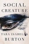 Social Creature - Tara Isabella Burton