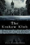 The Krakow Klub - Philip C. Elrod