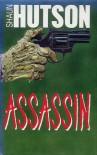 Assassin - Shaun Hutson