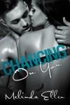 Chancing On You - Melinda Ellen