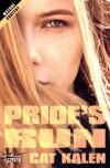 Pride's Run - Cat Kalen