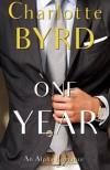 One Year - Charlotte Byrd