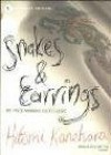 Snakes & Earrings - Hitomi Kanehara, David James Karashima