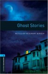 Ghost Stories (Oxford Bookworms Library) - Rosemary Border