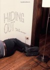 Hiding Out - Jonathan Messinger