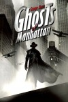 Ghosts of Manhattan - George Mann