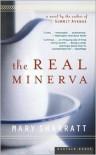 The Real Minerva - Mary Sharratt