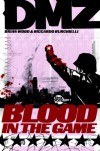 DMZ, Vol. 6: Blood in the Game - Riccardo Burchielli, Brian Wood