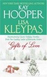 Gifts of Love - Kay Hooper, Lisa Kleypas