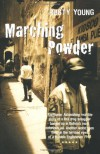 Marching Powder - Rusty Young