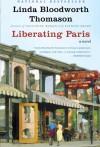 Liberating Paris - Linda Bloodworth Thomason