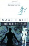 The Ice People - Maggie Gee