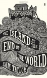 The Island at the End of the World - Sam Taylor