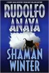 Shaman Winter - Rudolfo Anaya