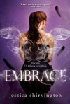Embrace (The Violet Eden Chapters #1) - Jessica Shirvington
